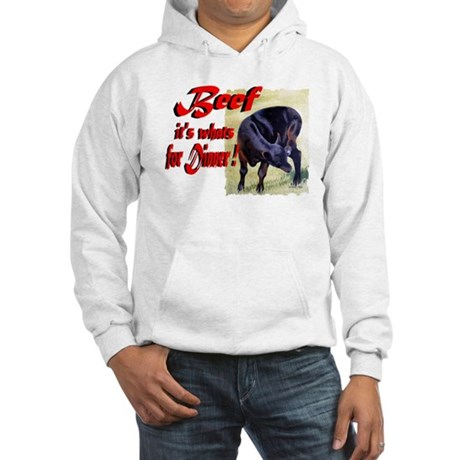 Beef it's whats for Dinner Hooded Sweatshirt