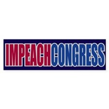 IMPEACH CONGRESS Bumper Bumper Sticker