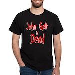 John Galt is Dead Black T-Shirt
