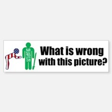 What's wrong? Bumper Bumper Bumper Sticker