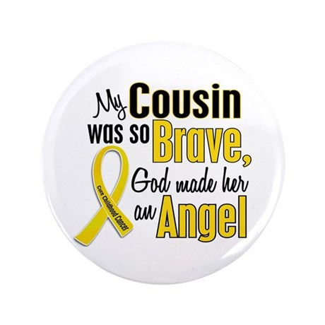 "Angel 1 COUSIN Child Cancer 3.5"" Button"