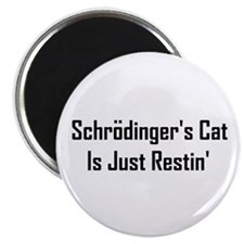 Schrodinger's Cat Is Just Res Magnet