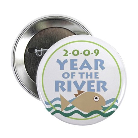 """Year of the River Bundle! 2.25"""" Button (100pc"""