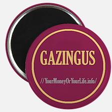 """""""Gazingus Pin"""" Magnet"""