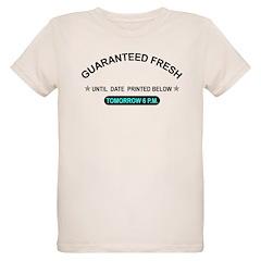 GUARANTEED FRESH T-Shirt