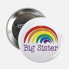 "Big Sister Rainbow 2.25"" Button"