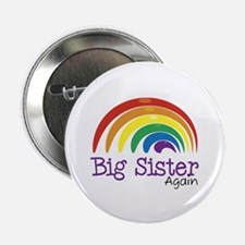 "Big Sister Again Rainbow 2.25"" Button"