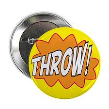 """Throw Action 2.25"""" Button"""