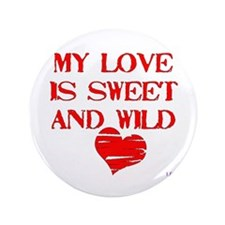 "My Love 3.5"" Button"