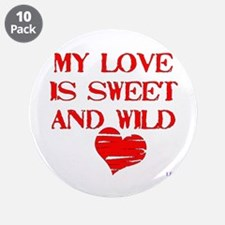 "My Love 3.5"" Button (10 pack)"
