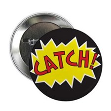 """Catch Action 2.25"""" Button (10 pack)"""