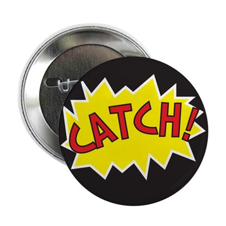"Catch Action 2.25"" Button (10 pack)"