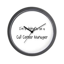 I'm training to be a Call Center Manager Wall Cloc