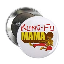 "Kung Fu Mama Merch 2.25"" Button"
