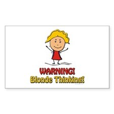 WARNING! Blonde Thinking! Rectangle Decal