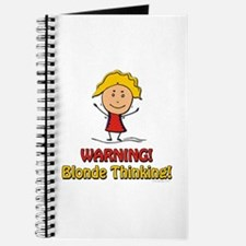 WARNING! Blonde Thinking! Journal