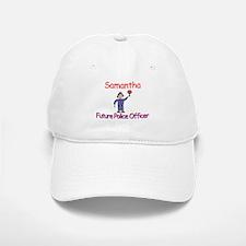 Samantha - Future Police Baseball Baseball Cap
