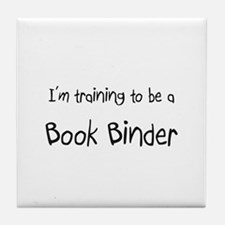 I'm training to be a Book Binder Tile Coaster