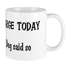 I'm in Charge Water Dog Mug