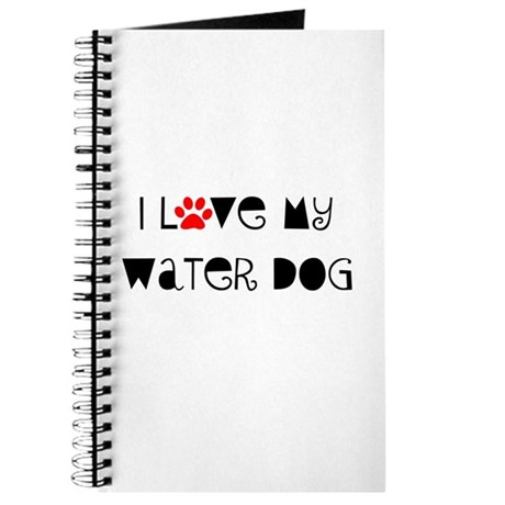 I Love my Water Dog Journal