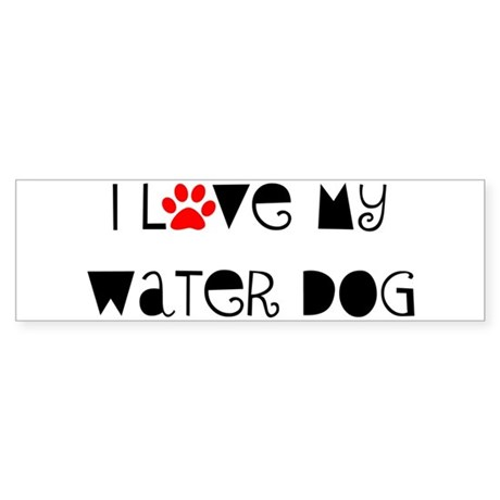 I Love my Water Dog Bumper Sticker