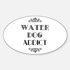 Water Dog Addict Oval Decal