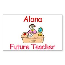 Alana - Future Teacher Rectangle Decal