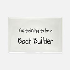I'm training to be a Boat Builder Rectangle Magnet