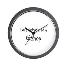I'm training to be a Bishop Wall Clock