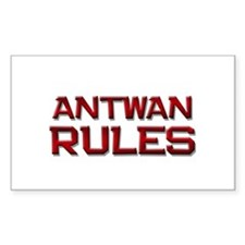 antwan rules Rectangle Decal