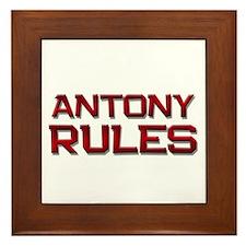 antony rules Framed Tile
