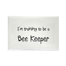 I'm training to be a Bee Keeper Rectangle Magnet