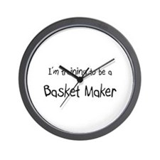 I'm training to be a Basket Maker Wall Clock