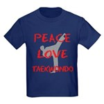 Peace Love Taekwondo Kids Dark T-Shirt