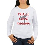 Peace Love Taekwondo Women's Long Sleeve T-Shirt