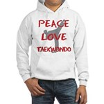 Peace Love Taekwondo Hooded Sweatshirt