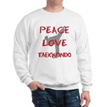 Peace Love Taekwondo Sweatshirt