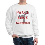 Peace Love Taekwondo Sweatshirt