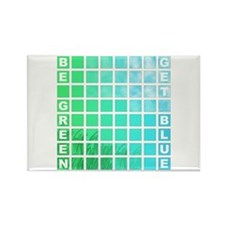 be green get blue 4 Rectangle Magnet