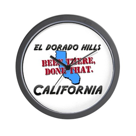 el dorado hills california - been there, done that
