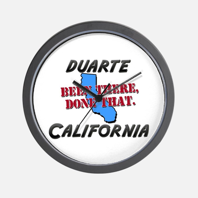 duarte california - been there, done that Wall Clo