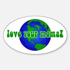 Your Mama Oval Decal