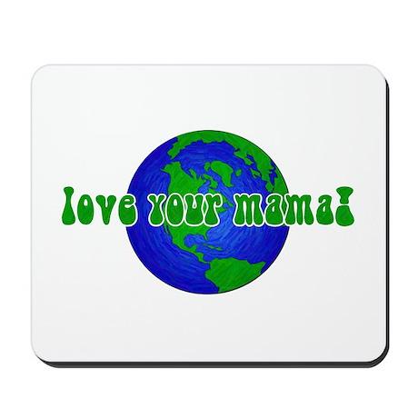 Your Mama Mousepad