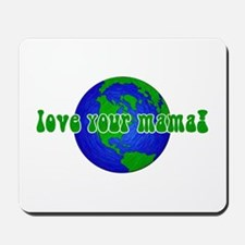 Your Mama Mousepad