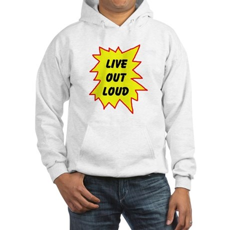 LIVE NOW! Hooded Sweatshirt