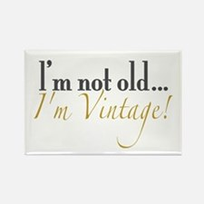 Not Old I'm Vintage Rectangle Magnet