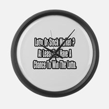 """""""Lotto or Stock Market?"""" Large Wall Clock"""