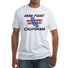 dana point california - been there, done that Fitt