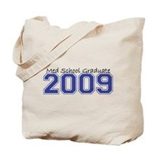 Med School Graduate 2009 (Blue) Tote Bag