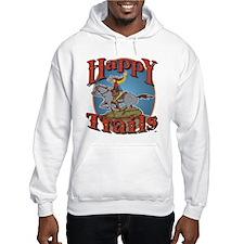 Happy Trails! Hoodie Sweatshirt